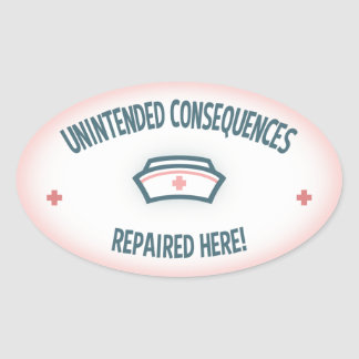 Unintended Consequences Repaired Oval Sticker