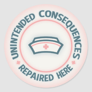 Unintended Consequences Repaired Classic Round Sticker