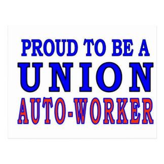 UNION AUTO- WORKER POSTCARD