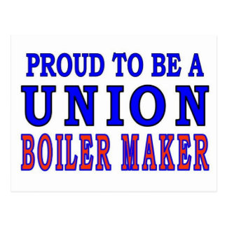 UNION BOILER MAKER POSTCARD