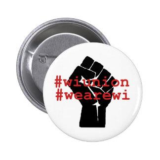 Unión de los WI somos botón de los WI Pin Redondo De 2 Pulgadas