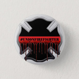 Union Firefighter Strong Thin Red Line Pinback Button