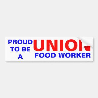 UNION FOOD WORKER CAR BUMPER STICKER