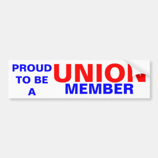 UNION MEMBER BUMPER STICKER