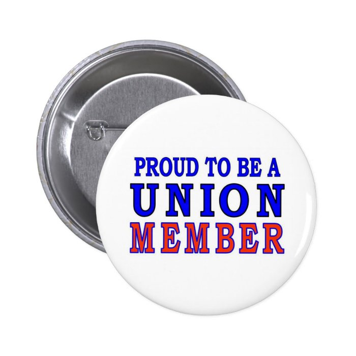 UNION MEMBER PINBACK BUTTON
