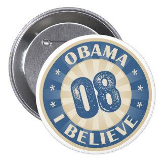 Unión ocho Barack Obama que creo Pin Redondo De 3 Pulgadas