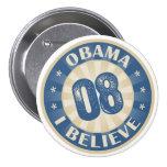 Unión ocho Barack Obama que creo Pins