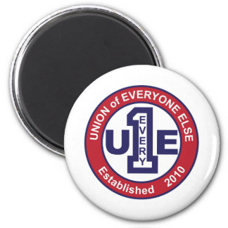 UNION of EVERYONE ELSE / WHITE 2 Inch Round Magnet