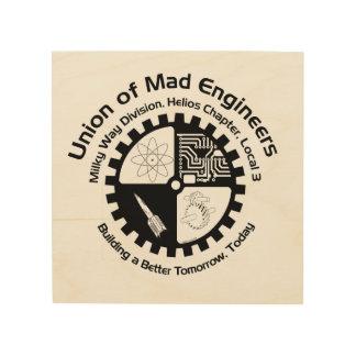 Union of Mad Engineers Wood Print