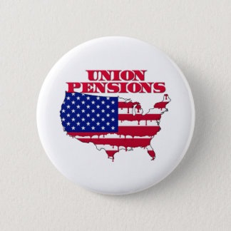Union Pensions Pinback Button
