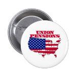Union Pensions Pinback Button