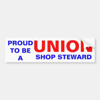 UNION SHOP STEWARD BUMPER STICKER
