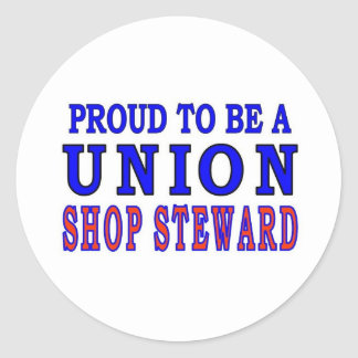 UNION SHOP STEWARD CLASSIC ROUND STICKER
