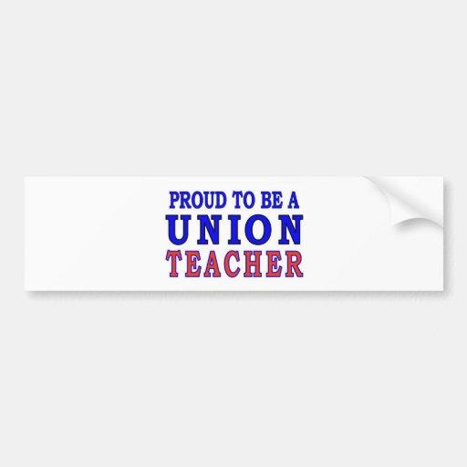 UNION TEACHER BUMPER STICKER