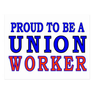 UNION WORKER POSTCARD