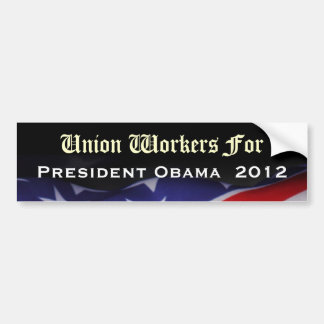 Union Workers For President Obama 2012 Sticker
