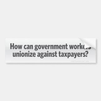 ¿Uniones del gobierno? Pegatina para el parachoque Etiqueta De Parachoque