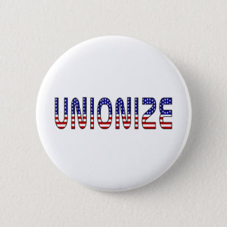 Unionize Pinback Button