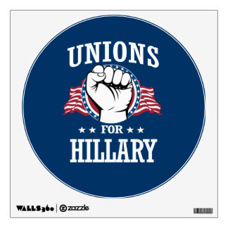 UNIONS FOR HILLARY WALL STICKER