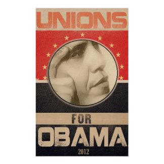 Unions for Obama 2012 Grunge Poster
