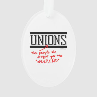 Unions - The people who brought you the Weekend