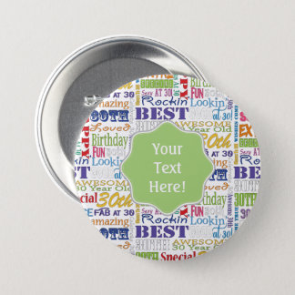 Unique And Special 30th Birthday Party Gifts Pinback Button
