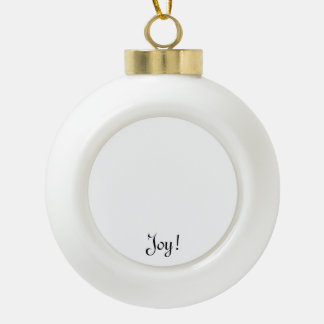 Unique Christmas gifts to customize & create fun Ceramic Ball Christmas Ornament