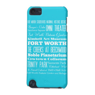 Unique Fort Worth, Texas Gift iPod Touch 5G Case