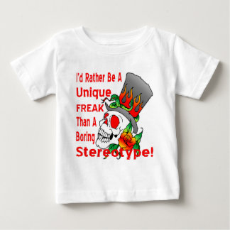 Unique Freak Than A Boring Stereotype Baby T-Shirt