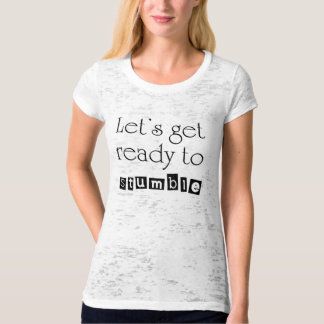 Unique Funny Birthday gifts womens humor gift idea T-Shirt