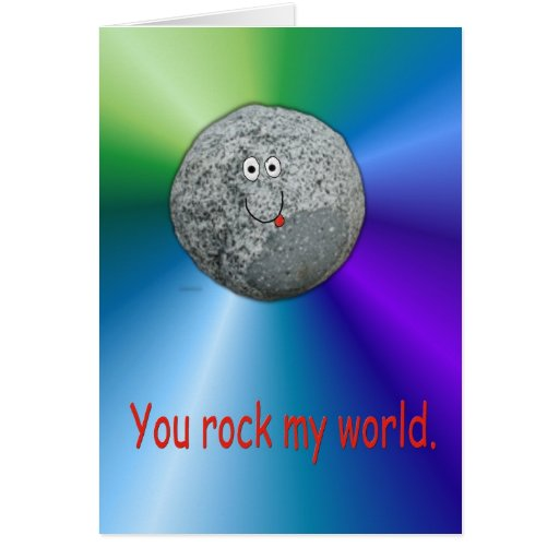 Unique Funny You Rock My World Paper Card