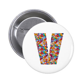 Unique gifts for friends name with alpha V V VVV 2 Inch Round Button