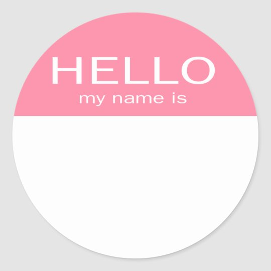 Unique Hello My Name Is Baby Pink Clic Round Sticker Zazzle