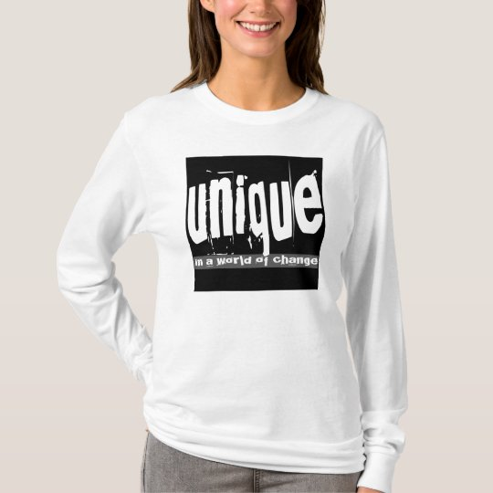 Unique in a World of Change T-Shirt