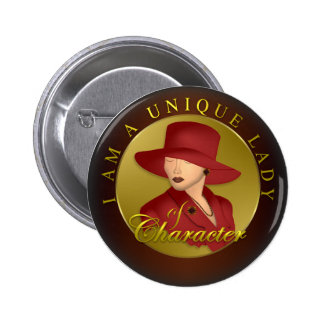 Unique Lady Of Character Button