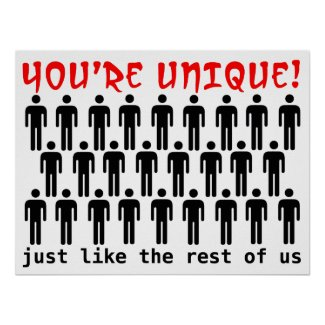 Unique Like Us Funny Poster