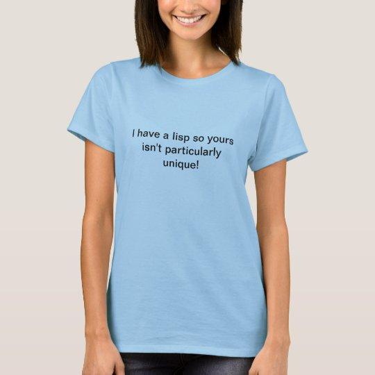Unique Lisp T-Shirt