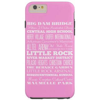 Unique Little Rock, Arkansas Gift Idea Tough iPhone 6 Plus Case