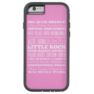 Unique Little Rock, Arkansas Gift Idea Tough Xtreme iPhone 6 Case