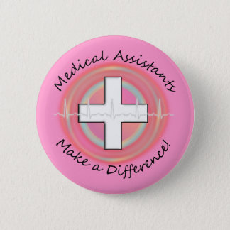 Unique Medical Assistant Gifts Button