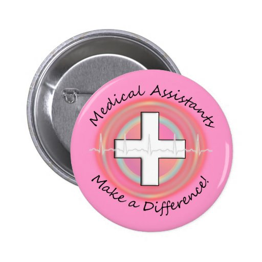 Unique Medical Assistant Gifts Pinback Buttons