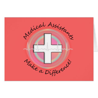 Unique Medical Assistant Gifts Greeting Card