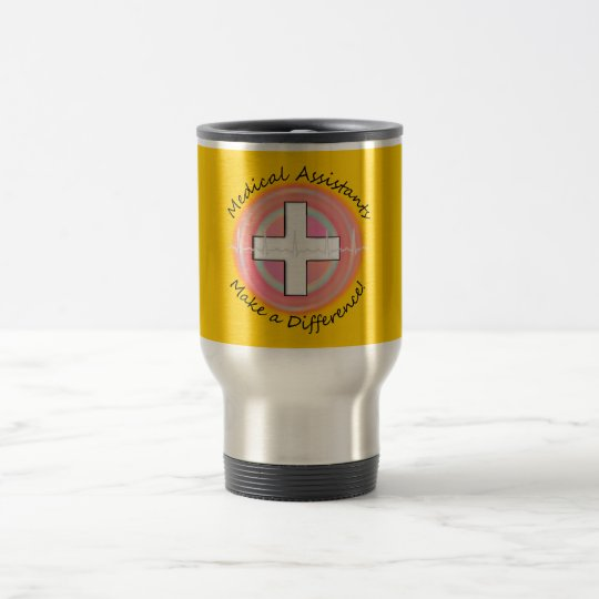 Unique Medical Assistant Travel Mug