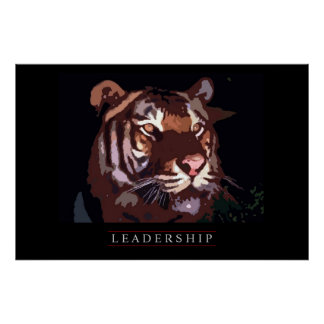 Unique Motivational Leadership Tiger Poster Print