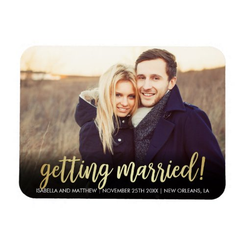 Unique Picture  Gold Gradient Getting Married Magnet