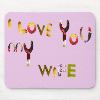 Unique romantic mouse pad for your wife