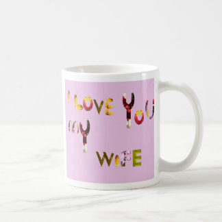 Unique romantic mug for your wife