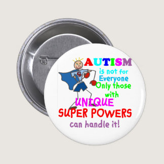 Unique Super Powers Autism Button