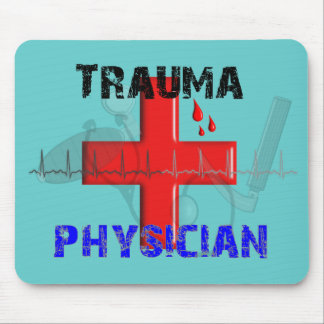 Unique Trauma Physician T-Shirts and Gifts Mouse Pad