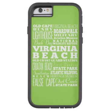 Beach Themed Unique Virginia Beach, Virginia Gift Idea Tough Xtreme iPhone 6 Case